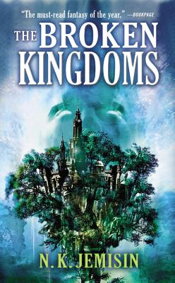 The Broken Kingdoms (The Inheritance Trilogy #2) Cover Image