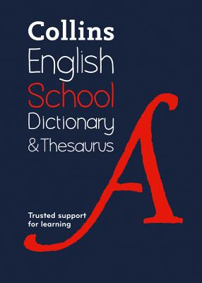 Collins School — Collins School Dictionary & Thesaurus Cover Image