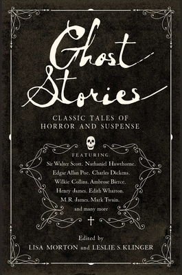 Ghost Stories: Classic Tales of Horror and Suspense Cover Image