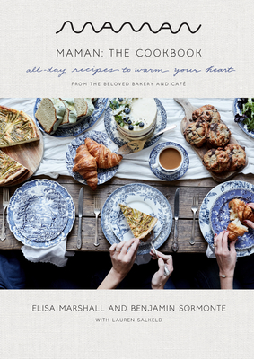 Maman: The Cookbook: All-Day Recipes to Warm Your Heart Cover Image
