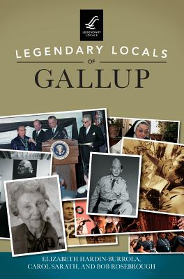 Legendary Locals of Gallup Cover Image
