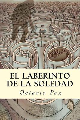 El Laberinto de la Soledad Cover Image