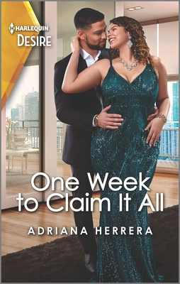 One Week to Claim It All: A Sassy, Steamy Office Romance Cover Image
