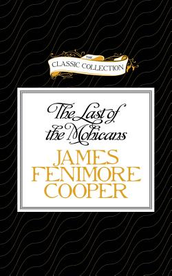 The Last of the Mohicans (Compact Disc) | The Book Table