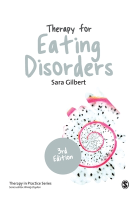 Therapy for Eating Disorders: Theory, Research & Practice (Therapy in Practice) Cover Image