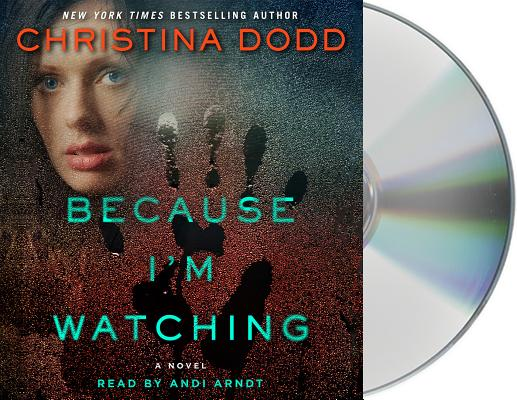 Because I'm Watching: A Novel (The Virtue Falls Series #3) Cover Image