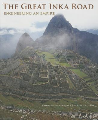 The Great Inka Road: Engineering an Empire Cover Image