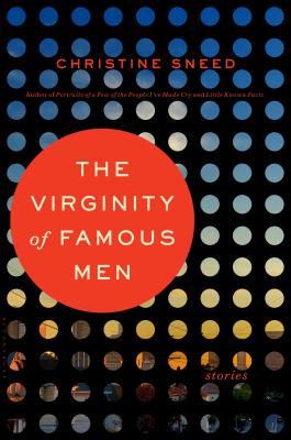 The Virginity of Famous Men: Stories Cover Image