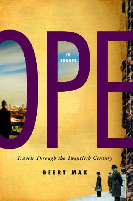 In Europe: Travels Through the Twentieth Century Cover Image