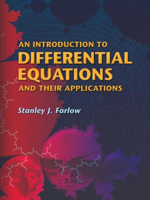 An Introduction to Differential Equations and Their Applications (Dover Books on Mathematics) Cover Image