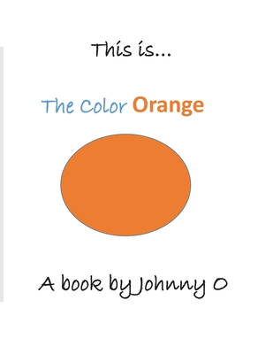 This is... The Color Orange Cover Image