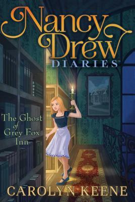The Ghost of Grey Fox Inn (Nancy Drew Diaries #13) Cover Image