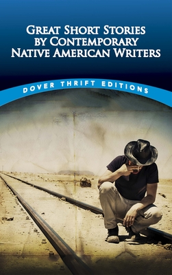 Great Short Stories by Contemporary Native American Writers (Dover Thrift Editions) Cover Image