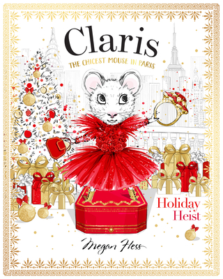 Claris: Holiday Heist: The Chicest Mouse in Paris Cover Image