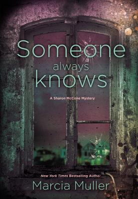 Someone Always Knows (A Sharon McCone Mystery #32) Cover Image