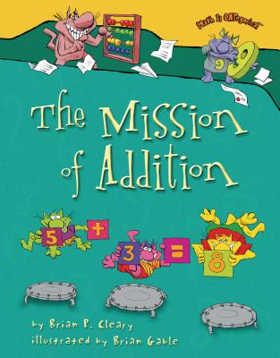 The Mission of Addition (Math Is Categorical (R)) Cover Image