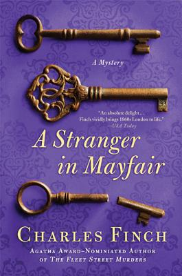 A Stranger in Mayfair: A Mystery (Charles Lenox Mysteries #4) Cover Image