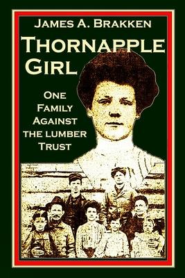 Thornapple Girl: One Family Against the Lumber Trust Cover Image