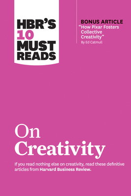 Hbr's 10 Must Reads on Creativity Cover Image