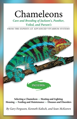 Chameleons: Care and Breeding of Jackson's, Panther, Veiled, and Parson's (Advanced Vivarium Systems) Cover Image