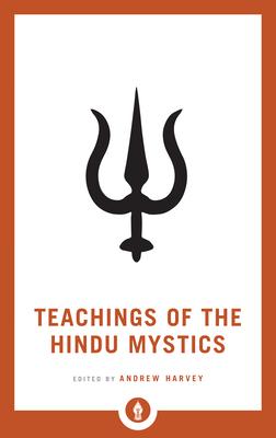 Teachings of the Hindu Mystics (Shambhala Pocket Library) Cover Image