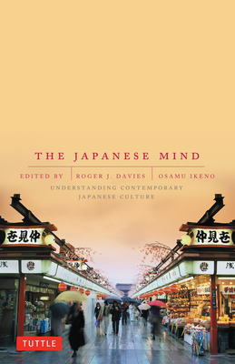 The Japanese Mind: Understanding Contemporary Japanese Culture Cover Image