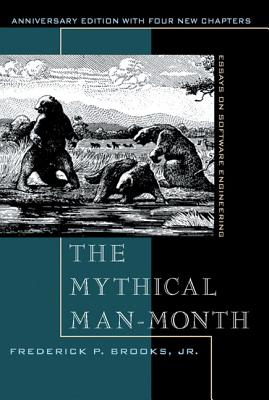 The Mythical Man-Month: Essays on Software Engineering, Anniversary Edition Cover Image