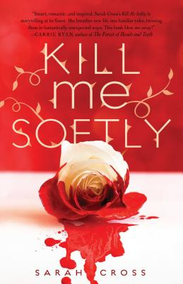Kill Me Softly Cover Image