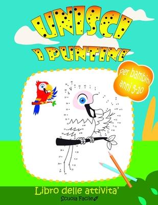 Unisci i puntini: Per Bambini anni 5-10: Libro delle Attivita', Crea e Colora 50 Fantastiche immagini di Animali, Fate, Sirene, Dinosaur Cover Image