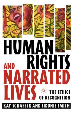 Human Rights and Narrated Lives: The Ethics of Recognition Cover Image