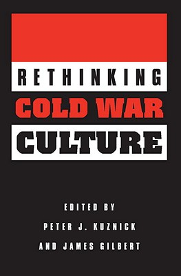 Rethinking Cold War Culture Cover