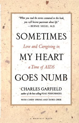 Sometimes My Heart Goes Numb: Love and Caregiving in a Time of AIDS Cover Image