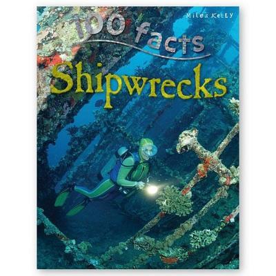 100 Facts Shipwrecks Cover Image