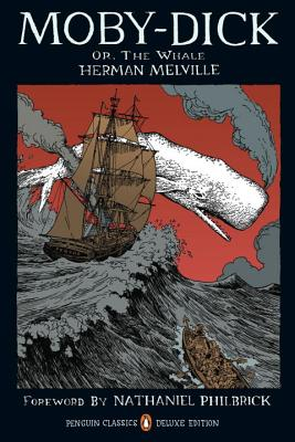 Moby-Dick: or, The Whale (Penguin Classics Deluxe Edition) Cover Image