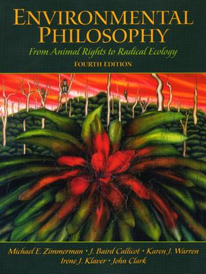 Environmental Philosophy: From Animal Rights to Radical Ecology Cover Image