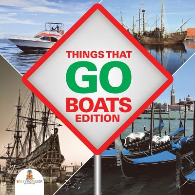Things That Go - Boats Edition Cover Image