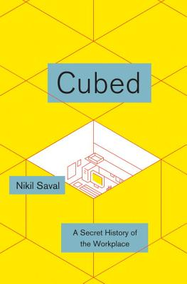 Cubed: A Secret History of the Workplace Cover Image