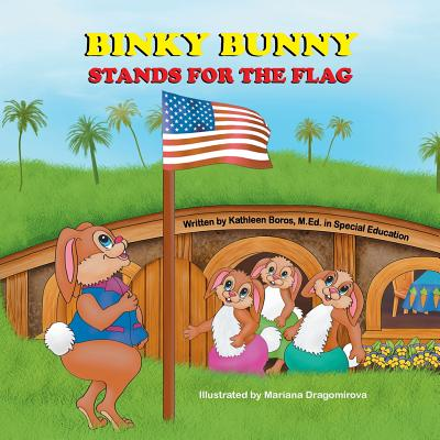 Binky Bunny Stands for the Flag Cover Image