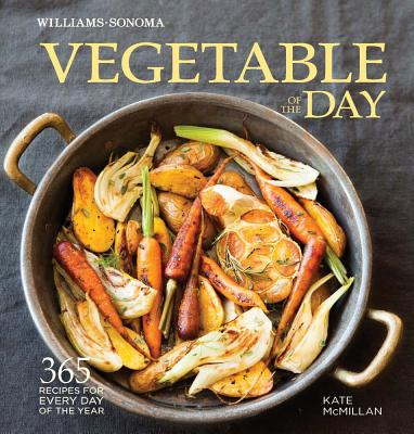 Vegetable of the Day (Williams-Sonoma) Cover Image