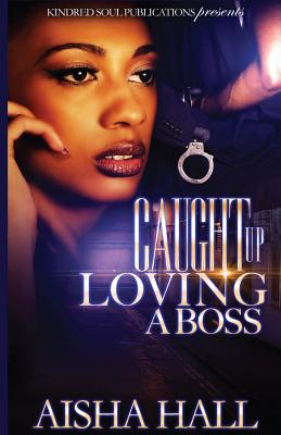 Caught Up Loving A Boss Cover Image