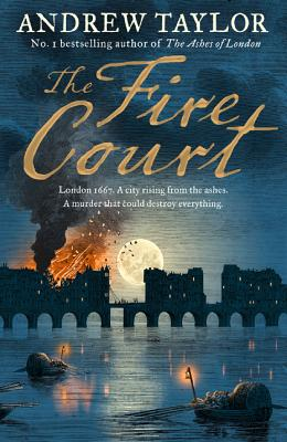 The Fire Court (James Marwood & Cat Lovett, Book 2) Cover Image