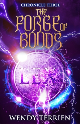 The Forge of Bonds: Chronicle Three in the Adventures of Jason Lex Cover Image