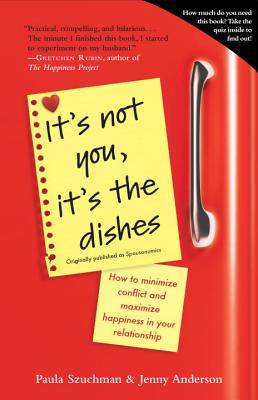 It's Not You, It's the Dishes (Originally Published as Spousonomics) Cover