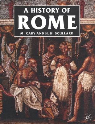 A History of Rome: Down to the Reign of Constantine Cover Image
