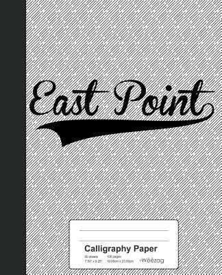 Calligraphy Paper: EAST POINT Notebook Cover Image