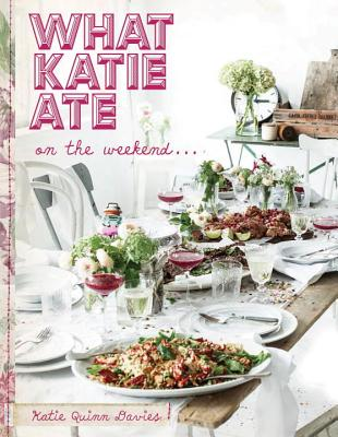What Katie Ate on the Weekend Cover Image