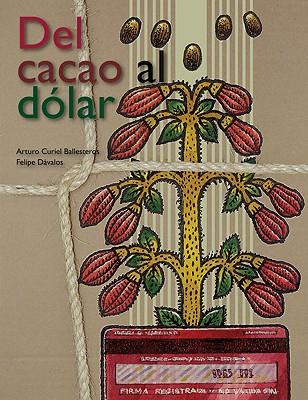 Cover for del Cacao Al Dolar
