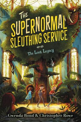The Supernormal Sleuthing Service #1: The Lost Legacy Cover Image