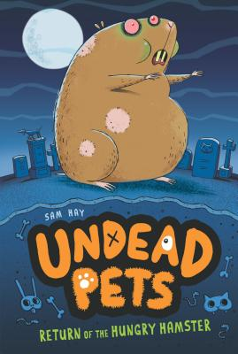 Return of the Hungry Hamster #1 (Undead Pets #1) Cover Image
