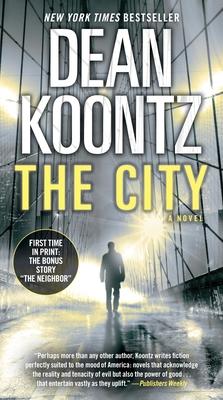 The City (with bonus short story The Neighbor): A Novel Cover Image